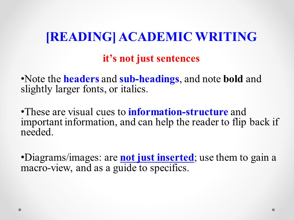 [READING] ACADEMIC WRITING it's not just sentences